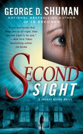 Second Sight by George D Shuman