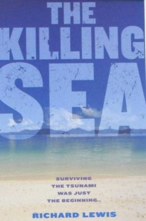 The Killing Sea by Richard Lewis