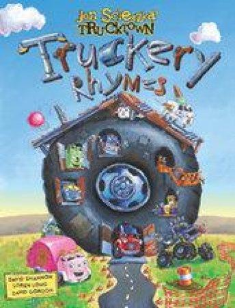 Truckery Rhymes by Jon Scieszka & David Shannon & Loren Long & David Gordon