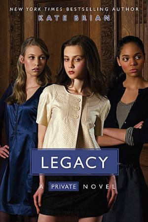 A Private Novel: Legacy