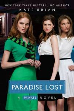 Paradise Lost: A Private Novel