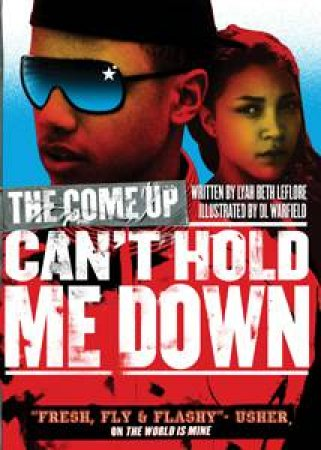 Can't Hold Me Down by Lyah B LeFlore