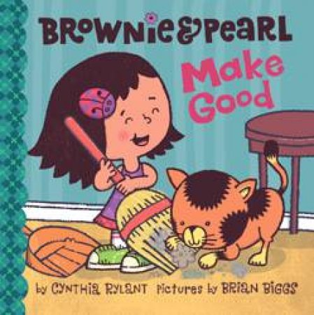 Brownie & Pearl Make Good by Cynthia Rylant