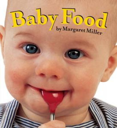 Baby Food by Margaret Miller