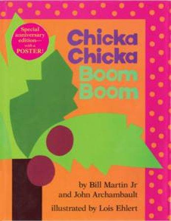 Chicka Chicka Boom Boom by John Archambault & Bill Martin Jnr