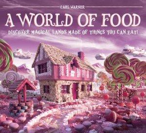 World of Food by Carl Warner