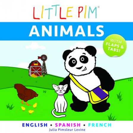 Little Pim: Animals - English/Spanish/French by Julia Pimsleur Levine