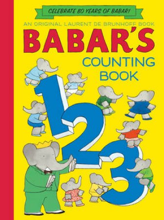 Babar's Counting Book (Anniversary Edition) by Laurent de Brunhoff