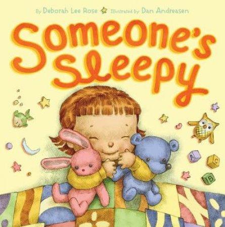 Someone's Sleepy by Deborah Lee Rose