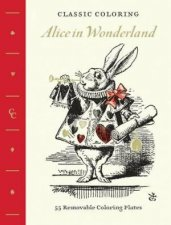 Classic Colouring: Alice in Wonderland by John Tenniel
