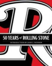 Rolling Stone: 50 Years by Stone Rolling