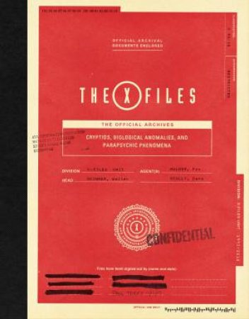The X-Files: The Official Archives by Paul Terry