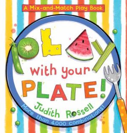 A Mix-And-Match Play Book: Play With Your Plate!