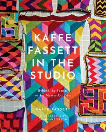 Kaffe Fassett In The Studio by Kaffe Fassett
