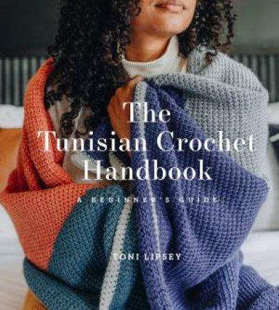 The Tunisian Crochet Handbook