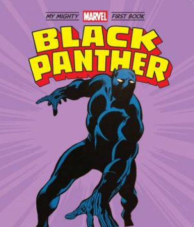Black Panther: My Mighty Marvel First Book by Various