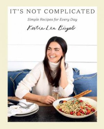 It's Not Complicated by Katie Lee