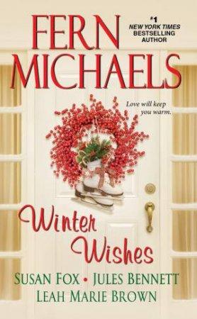 Winter Wishes by Fern Michaels & Susan Fox