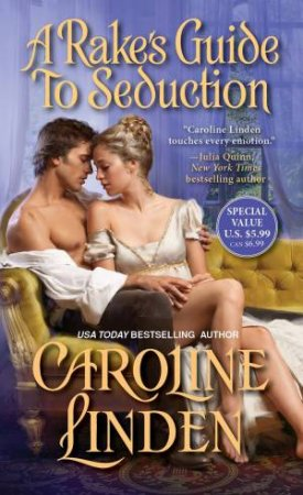 A Rake's Guide To Seduction by Caroline Linden