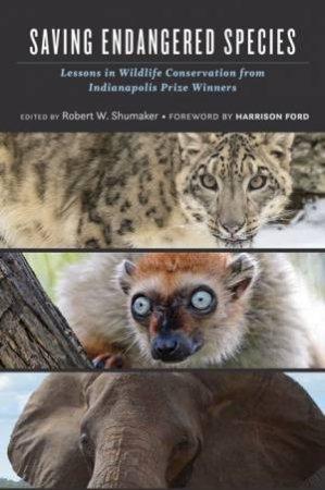 Saving Endangered Species by Robert W. Shumaker