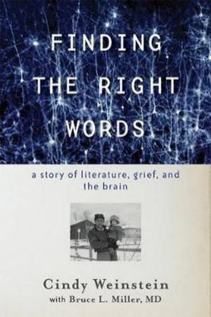 Finding The Right Words by Cindy Weinstein & Bruce L. Miller