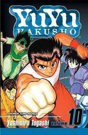 Yu Yu Hakusho 10 by Togashi Yoshihiro