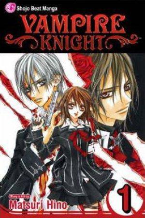 Vampire Knight 01 by Matsuri Hino