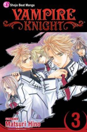 Vampire Knight 03 by Matsuri Hino