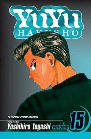 Yu Yu Hakusho 15 by Togashi Yoshihiro