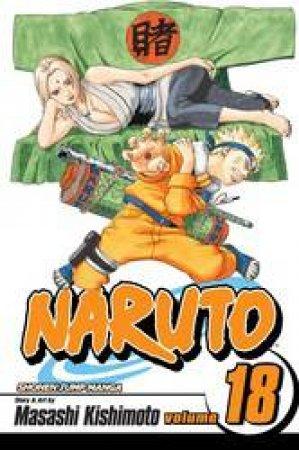 Naruto 18 by Masashi Kishimoto