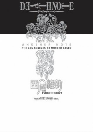Death Note Another Note: The Los Angeles BB Murder Cases by Nisiosin
