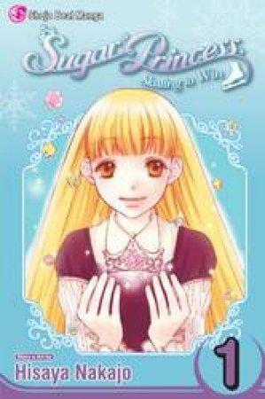 Sugar Princess: Skating To Win 01 by Hisaya Nakajo