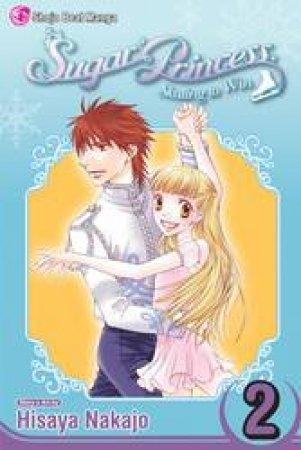 Sugar Princess: Skating To Win 02 by Hisaya Nakajo