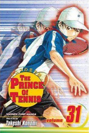 The Prince Of Tennis 31 by Takeshi Konomi