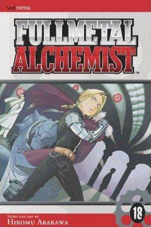 Fullmetal Alchemist 18 by Hiromu Arakawa