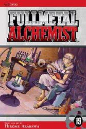 Fullmetal Alchemist 19 by Hiromu Arakawa