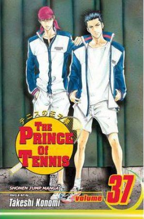 The Prince Of Tennis 37 by Takeshi Konomi