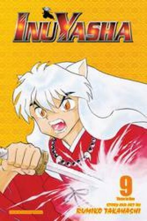 Inuyasha (3-in-1 Edition) 09 by Rumiko Takahashi