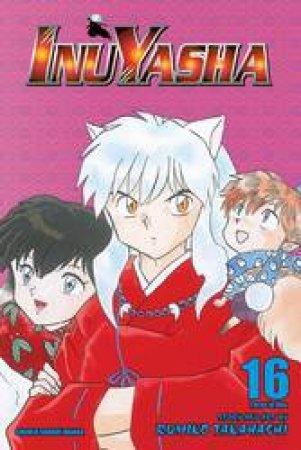 Inuyasha (3-in-1 Edition) 16 by Rumiko Takahashi