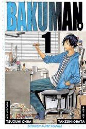 Bakuman 01 by Tsugumi Ohba & Takeshi Obata