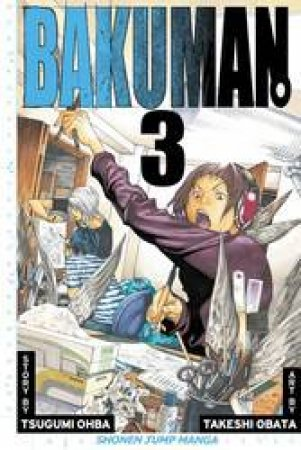 Bakuman 03 by Tsugumi Ohba & Takeshi Obata