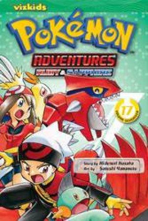 Pokemon Adventures 17 by Hidenori Kusaka & Satoshi Yamamoto