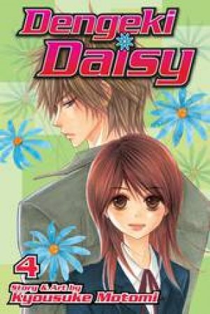 Dengeki Daisy 04 by Kyousuke Motomi