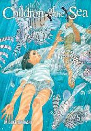 Children Of The Sea 05 by Daisuke Igarashi