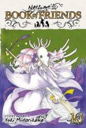 Natsume's Book Of Friends 10 by Yuki Midorikawa