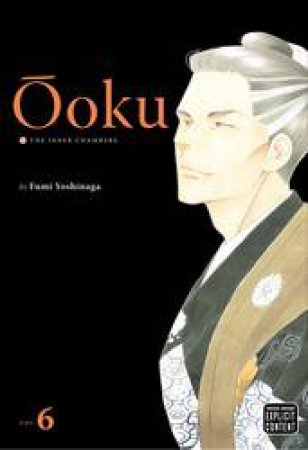 Ooku: The Inner Chambers 06 by Fumi Yoshinaga