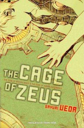 The Cage Of Zeus by Sayuri Ueda & Takami Nieda