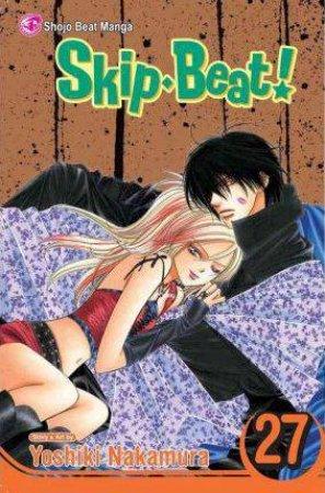 Skip Beat! 27 by Yoshiki Nakamura