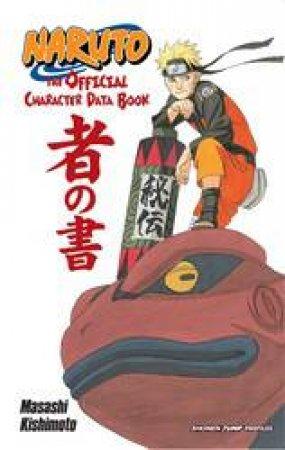 Naruto: The Official Character Data Book by Masashi Kishimoto