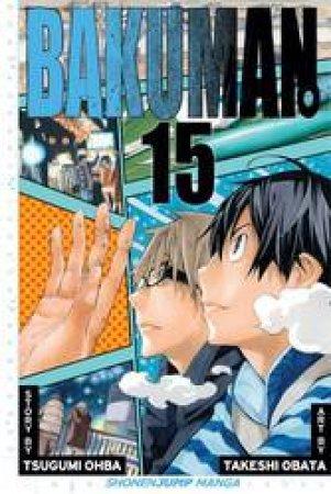 Bakuman 15 by Tsugumi Ohba & Takeshi Obata